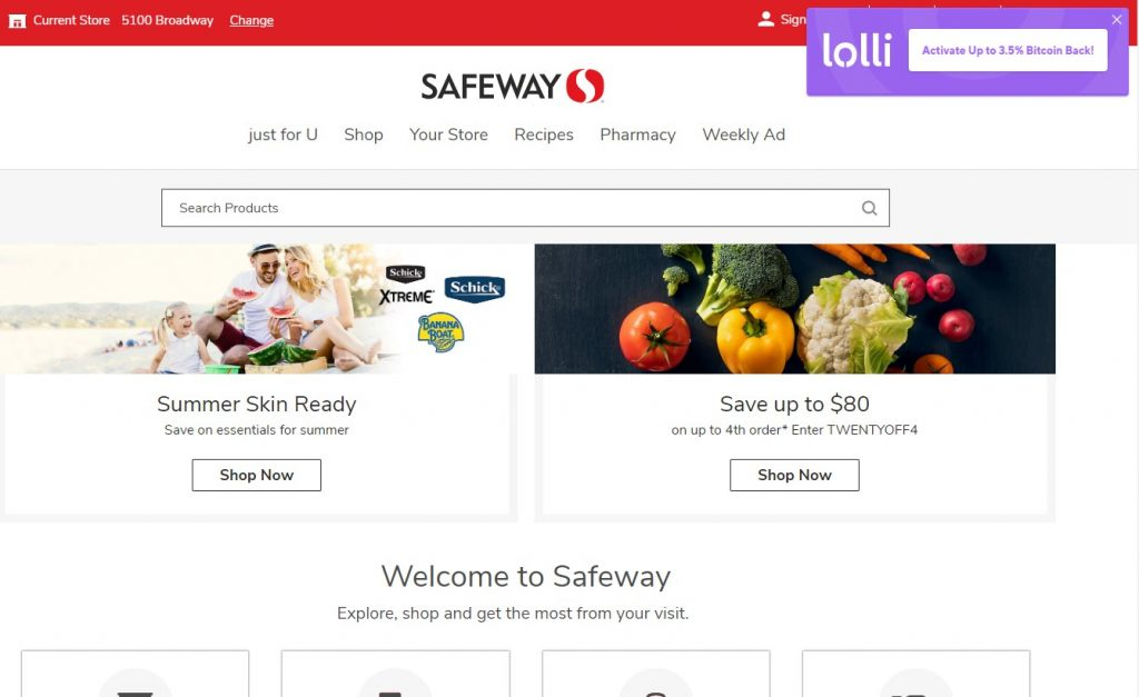 Earn Bitcoin buying groceries online at safeway.com